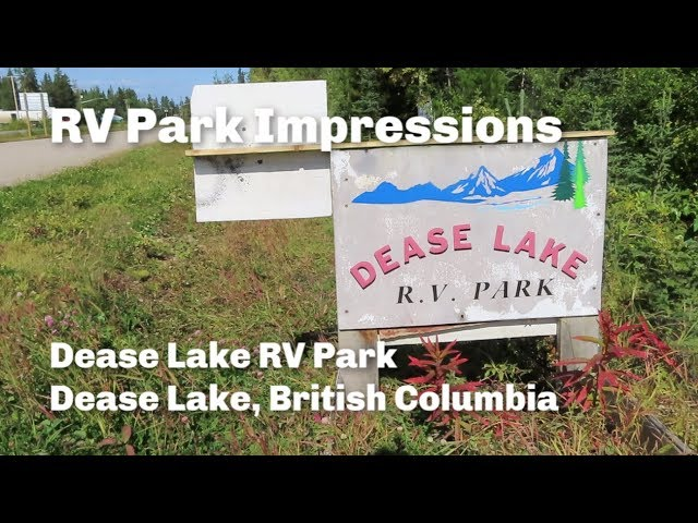 Dease Lake RV Park Impressions | Dease Lake, British Columbia