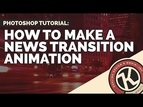 How To Make A News Transition / Animation Piece In Photoshop