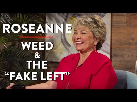 """Roseanne Barr on Weed, Running for President, and the """"Fake Left"""" (Part 3)"""