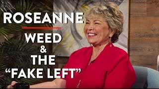 Roseanne Barr on Weed, Running for President, and the
