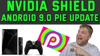 Nvidia Shield TV Just Updated To Android 9.0 Pie
