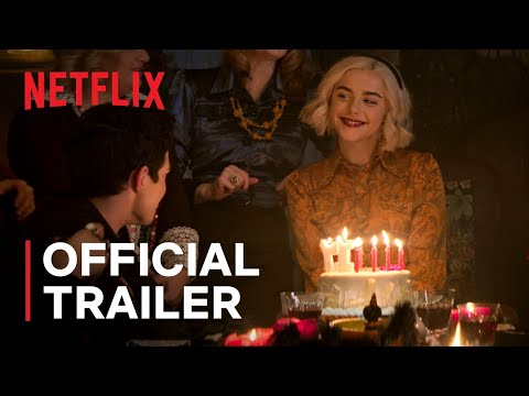 Chilling Adventures of Sabrina Part 4 | Official Trailer | Netflix