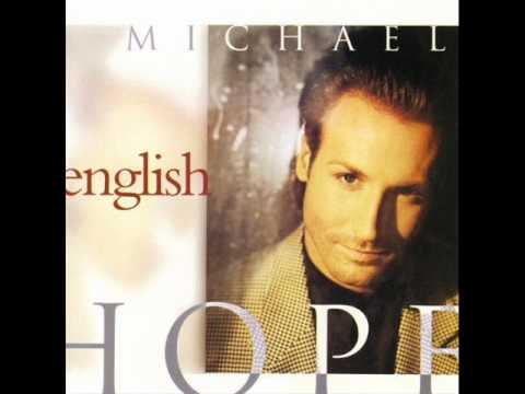 Michael English  - Holding Out  Hope To You