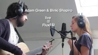 "Adam Green & Binki Shapiro ""Just To Make Me Feel Good"" live @ FluxFM"
