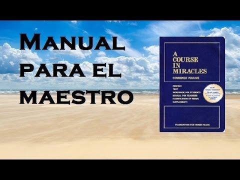 Manual para el maestro Un Curso de Milagros completo