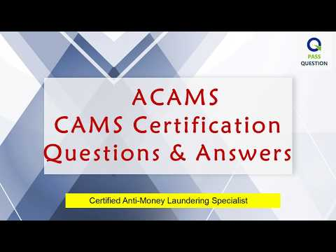 Anti-Money Laundering CAMS Certification Real Questions