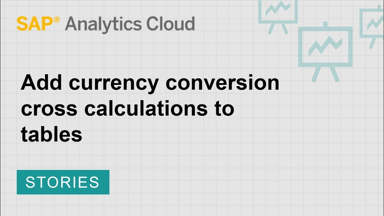 Add Currency Conversion Cross Calculations To Tables Sap Ytics Cloud 2018 19 2