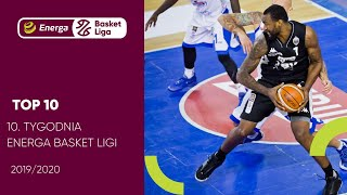 TOP10 10. tygodnia #EnergaBasketLiga 2019/20 #PLKPL