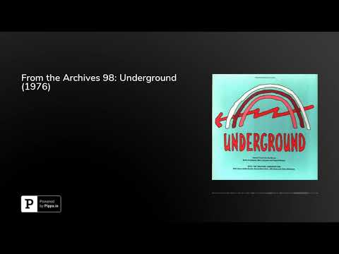 from-the-archives-98:-underground-(1976)