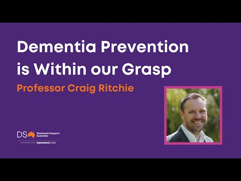 Professor Craig Ritchie: Dementia prevention is within our g
