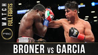 Broner vs Garcia FULL FIGHT: July 29, 2017 - PBC on Showtime