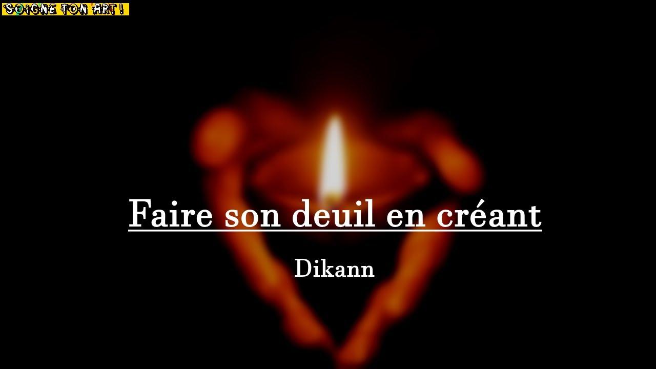 Faire son deuil par Dikann
