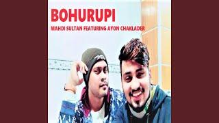 Bohurupi feat Ayon Chaklader Mahdi Sultan Mp3 Song Download