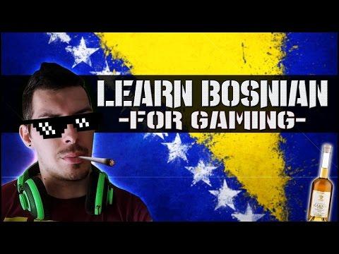 Learn Bosnian for Gaming (How to swear in Bosnian)