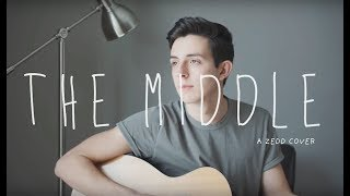 """""""The Middle"""" - A Zedd Cover"""