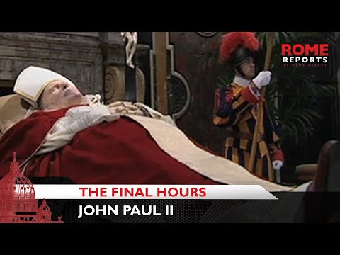 The final hours of Pope John Paul II