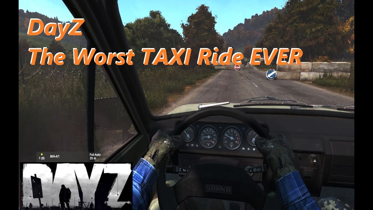 DayZ | The Worst Taxi EVER