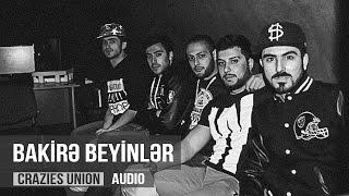 Crazies Union & ALOV - Bakirə Beyinlər