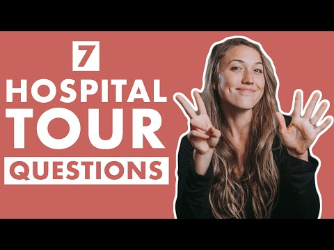 Hospital Tour Questions You Should be Asking | Going on Your Hospital Tour Before Delivery