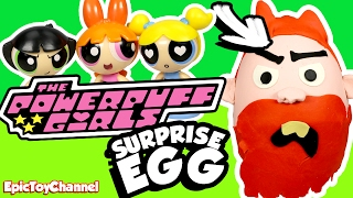 POWERPUFF GIRLS Giant Play-Doh Surprise Egg of Man Boy with a Disney Cars Toy Surprise