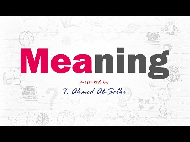 Give the meaning - اعط المعنى