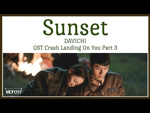 DAVICHI (다비치) - Sunset (노을) OST Crash Landing On You Part 3 | Lyrics
