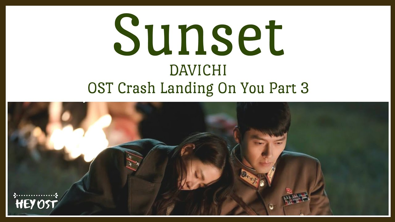 DAVICHI (다비치) - Sunset (노을) OST Crash Landing On You Part 3 | Lyrics