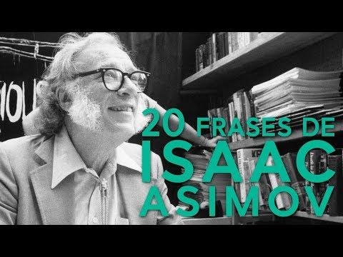 20 Frases De Isaac Asimov Exponente De La Ciencia