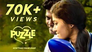 PUZZLE | Tamil Trend lovable short film 2020 | Gowtham Ramkumar | Sushmitha | Ramakrishnan