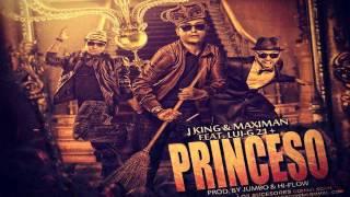 Princeso - J King y Maximal Ft. Lui-G 21 Plus Dale me gusta y suscribete :'D