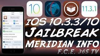 iOS 10.3.3/10.x MERIDIAN JAILBREAK Update: Should You Update To iOS 11.3.1?