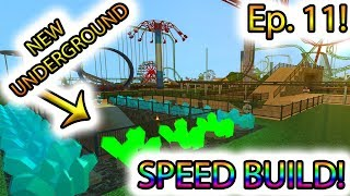 [Roblox: Theme Park Tycoon] SPEED BUILD Ep. 11 - NEW UNDERGROUND Pt. 1