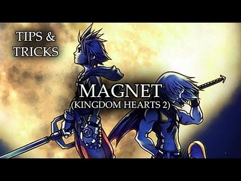 Tips & Tricks - Magnet (Kingdom Hearts 2) - RPG Maker MV