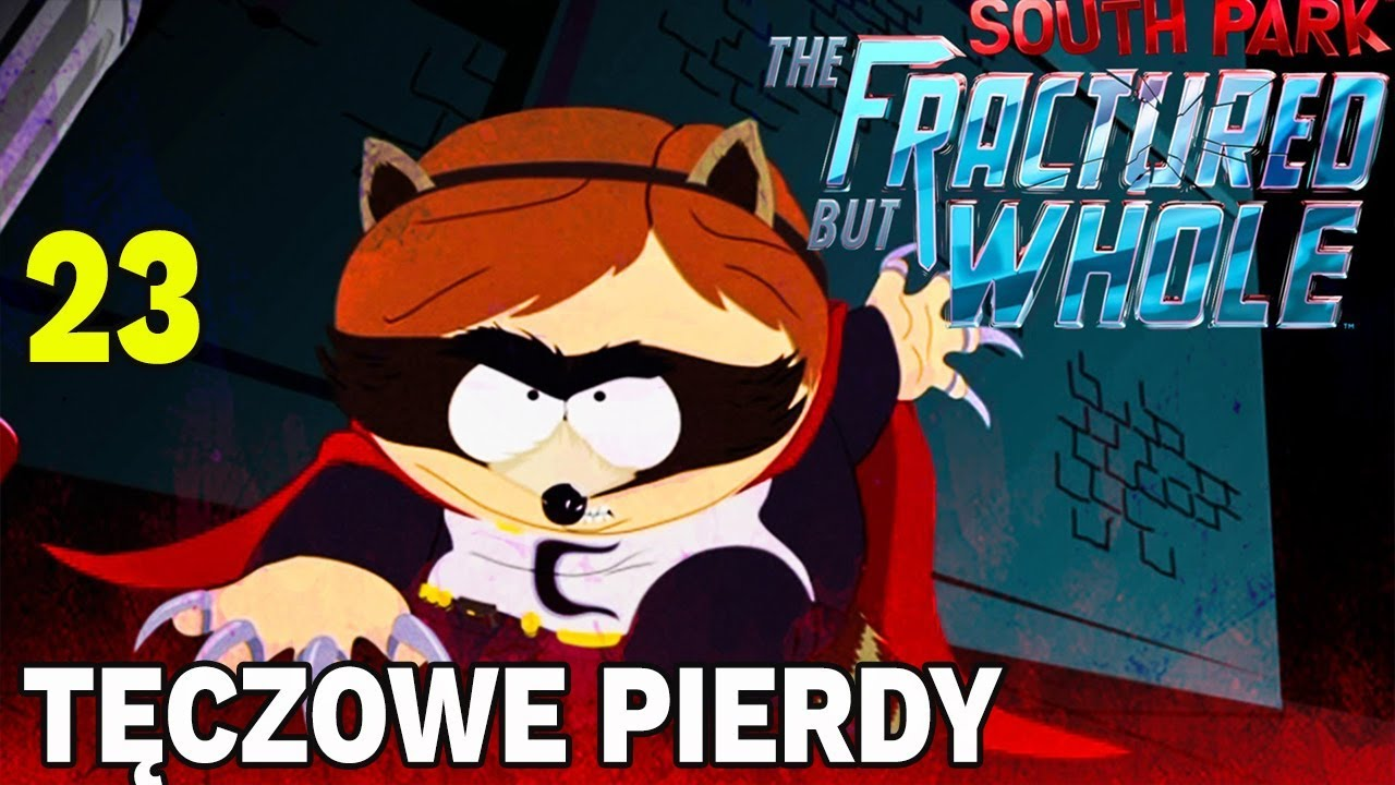 TĘCZOWE PIERDY  –  South Park: The Fractured But Whole