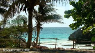 Dj Splash - Beautiful Day (SunSunnyize remix)