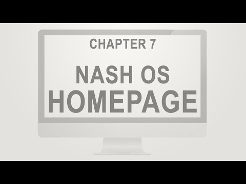 Nash OS for Beginners 2016 Tutorial Series | Chapter 7: Homepage