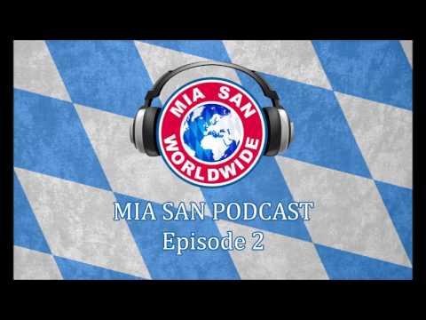 Mia San Podcast E02S014 - Bayern vs Arsenal 2nd Leg Match Analysis