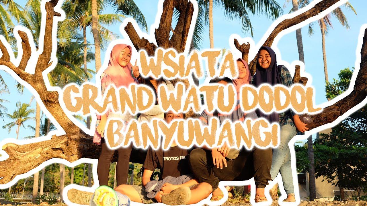 Wisata Grand Watu Dodol Banyuwangi Jawa Timur Cinematic Video