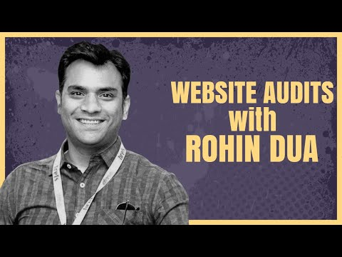 How To Do An SEO Audit The Right Way A-Z With Rohin Dua