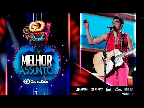 Gabriel Diniz - Melhor Assunto (Oficial 4k)