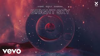 Baixar VINNE, SoFly, GANNAH - Bright Sky (Lyric Video)