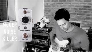 review - Mooer Noise Killer