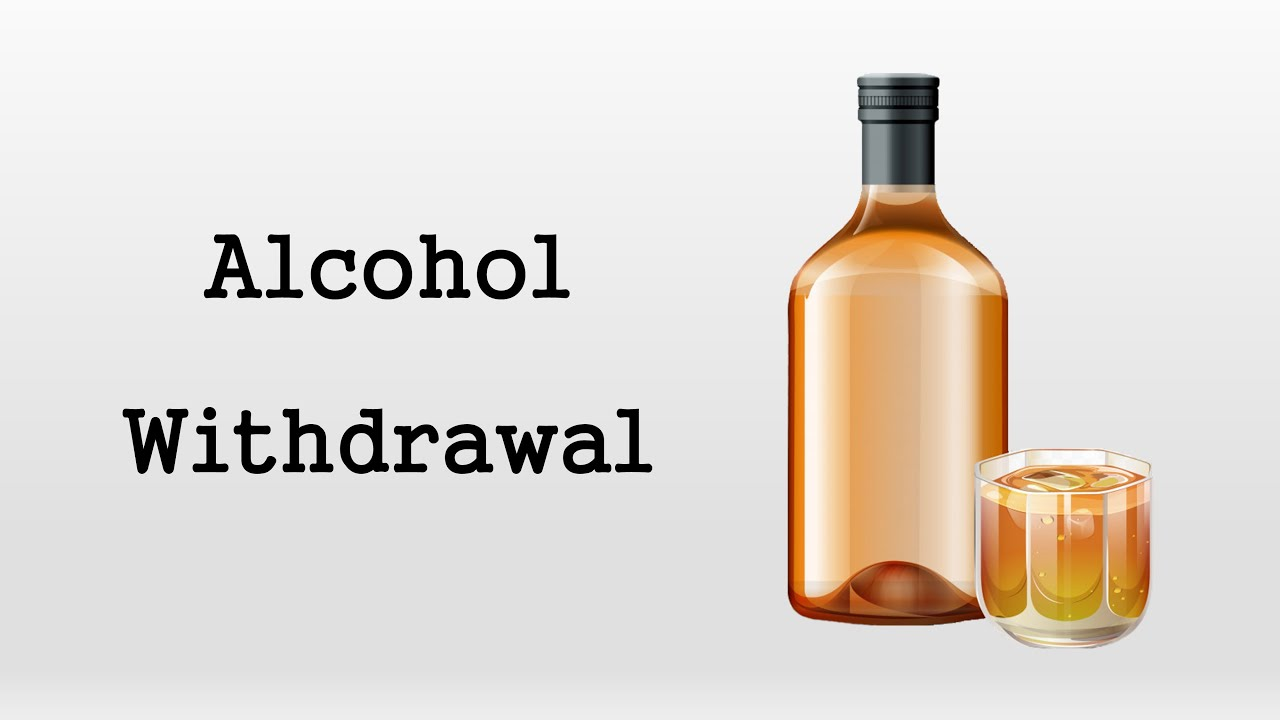 Alcohol Withdrawal - YouTube