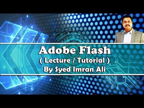 Adobe Flash Tutorial 01: Basics, Moving objects by Syed Imran Ali (Urdu / Hindi)