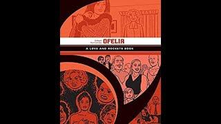 Love and Rockets Library (Palomar & Luba Book 5): Ofelia by Gilbert Hernandez