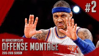 Carmelo Anthony Offense Highlights Montage 2015/2016 (Part 2) - GodMelo Mode!