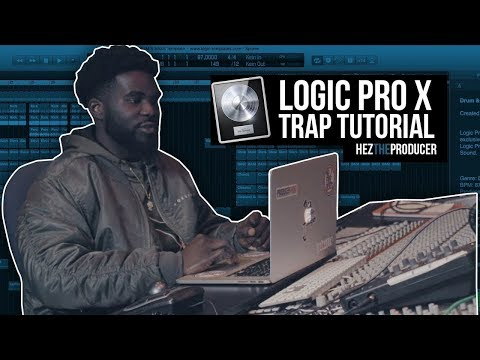 Making a Trap Beat in Logic Pro X: HezTheProducer Logic Tutorial