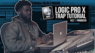 Making a Trap Beat in Logic Pro X: HezTheProducer Logic Tutorial