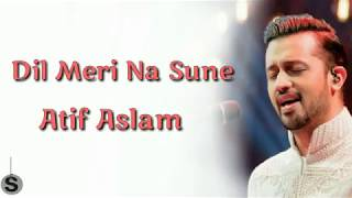 Maine chhani ishq ki gali full song with lyrics||Maine chhani ishq ki gali song ||Atif Aslam
