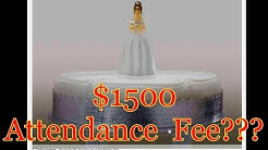 $1500 Attendance Fee To A Wedding?????
